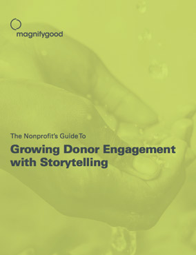 Growing Donor Engagement With Storytelling